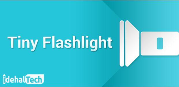 فلش لایت اندورید tiny flashlight