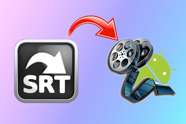 رفع-مشکل-اجرای-زیرنویس-SRT-در-اندروید