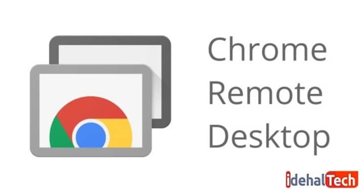 برنامه اتصال از راه دور Chrome