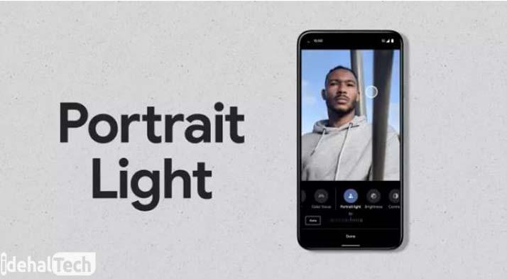 حالت Portrait Light- دوربین گوشی گوشی گوگل pixel5