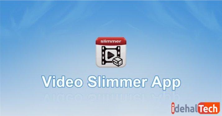 اپلیکیشن Video Slimmer App