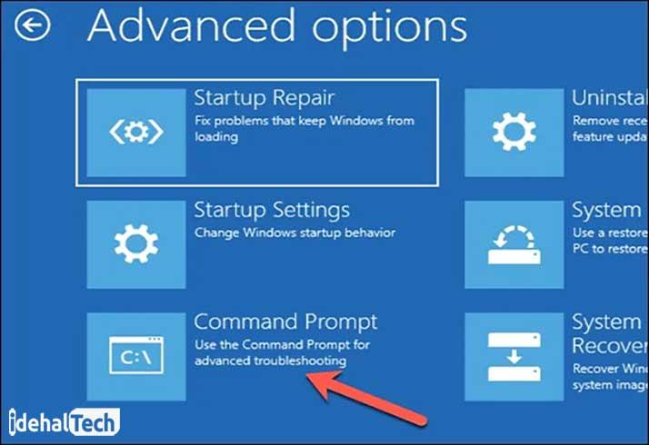 در منوی عیب یابی، گزینه های Troubleshoot>Advanced options> Command Prompt را انتخاب کنید